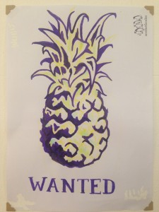Liz Jeal's Pineapple wanted poster as requested by Tent Organisers